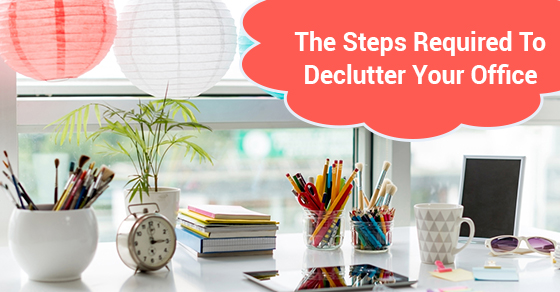 How To Declutter Your Office Junk Works Locations