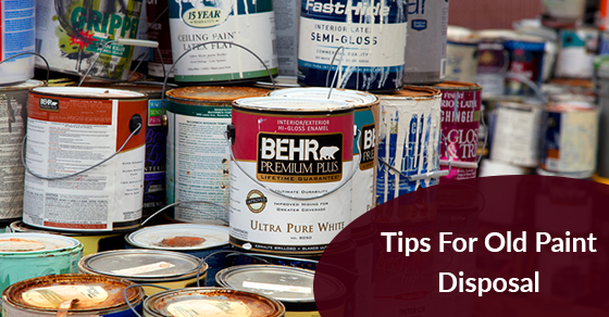 Disposing Of Old Paint