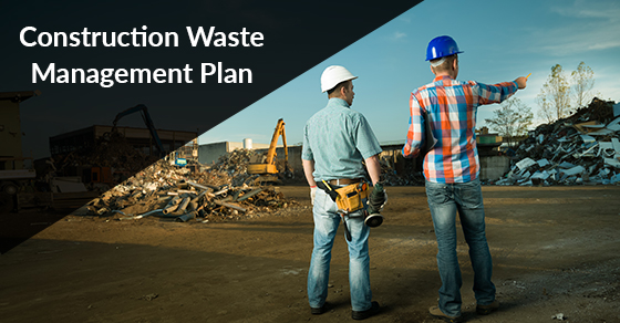 Construction Waste Management Plan