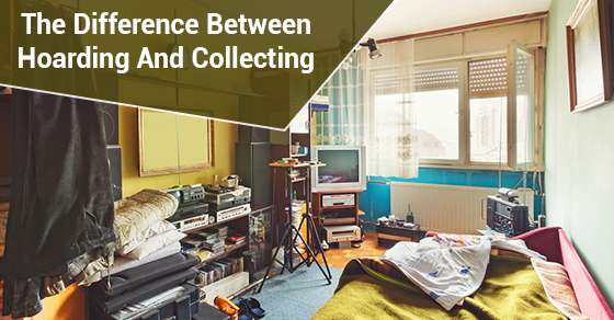 The Difference Between Hoarding and Collecting