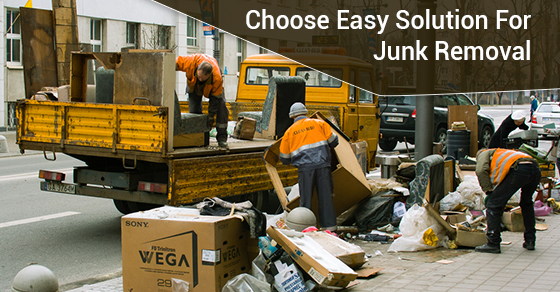 Choose Easy Solution For Junk Removal