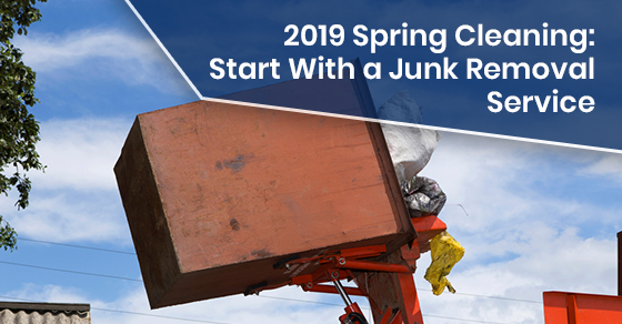 2019 Spring Cleaning: Start With a Junk Removal Service