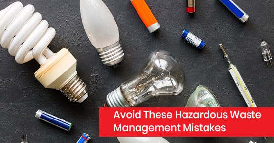 How to avoid hazardous waste management mistakes?