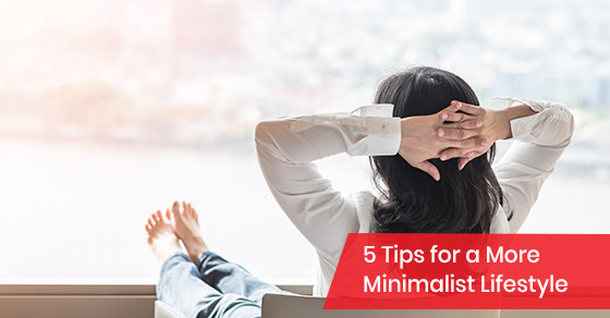 Tips to minimize your lifestyle
